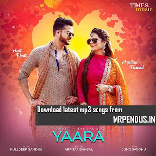 Yaara Arpitaa Bansal Mp3 Download
