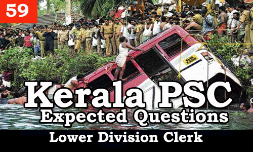 Kerala PSC - Expected/Model Questions for LD Clerk - 59