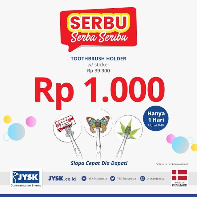 #JYSK - #Promo Serba Seribu SERBU ToothBrush Holder (11 Juni 2019)