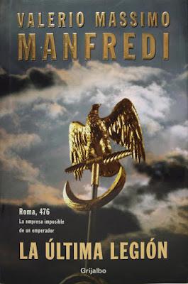 La última legión - Valerio Massimo Manfredi (2002)
