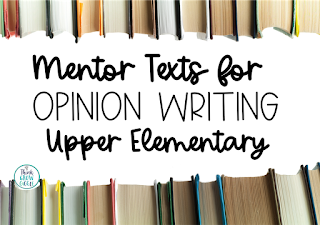 mentor texts for opinion writing