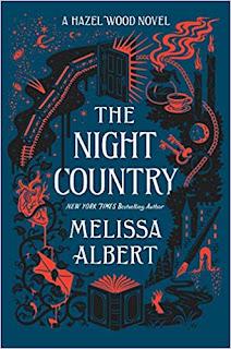 The Night Country: A Hazel Wood Novel (The Hazel Wood) by Melissa Albert (Author)