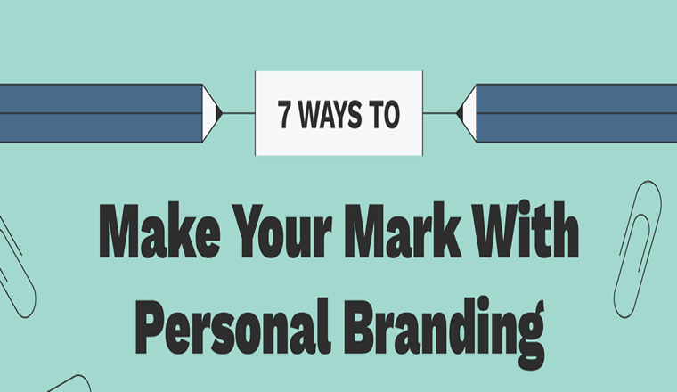 Personal Branding: How to Make Your Mark #infographic