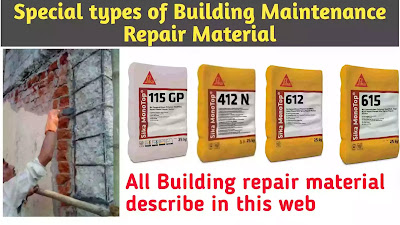 Special Types of Repair Material for Building Maintenance