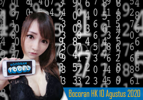 Bocoran Togel HK 10 Agustus 2020
