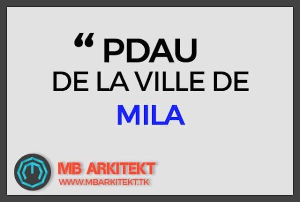 PDAU DE LA VILLE DE MILA