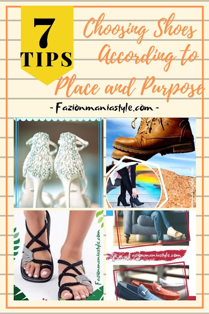 7 Tips Choosing Shoes According to Place and Purpose