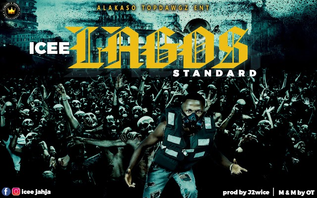 [AUDIO] Icee - Lagos Standard