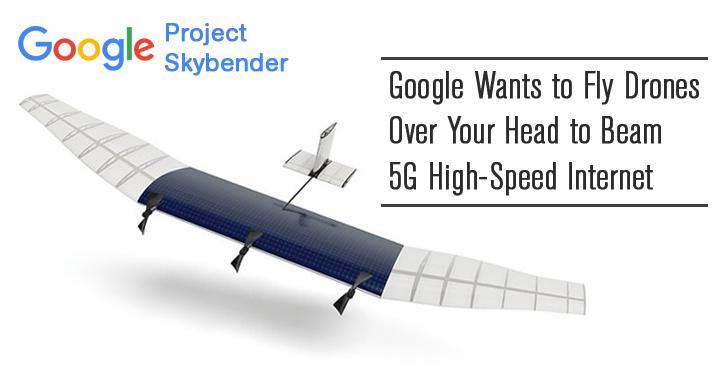 google-skybender-drone-5g-internet