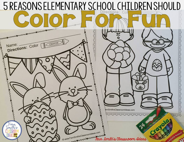 FIVE REASONS ELEMENTARY SCHOOL CHILDREN SHOULD COLOR FOR FUN!  #FernSmithsClassroomIdeas