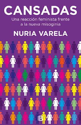 LIBRO - Cansadas : Nuria Varela (Ediciones B - 1 Febrero 2017) AUTOAYUDA - MUJER - FEMINISMO COMPRAR ESTE LIBRO EN AMAZON ESPAÑA