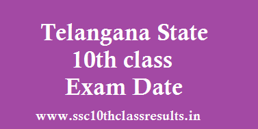 TS 10th Class Exam date