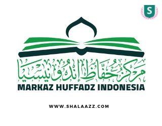 Beasiswa Tahfidz Full Markaz Huffadz indonesia 2019/2020