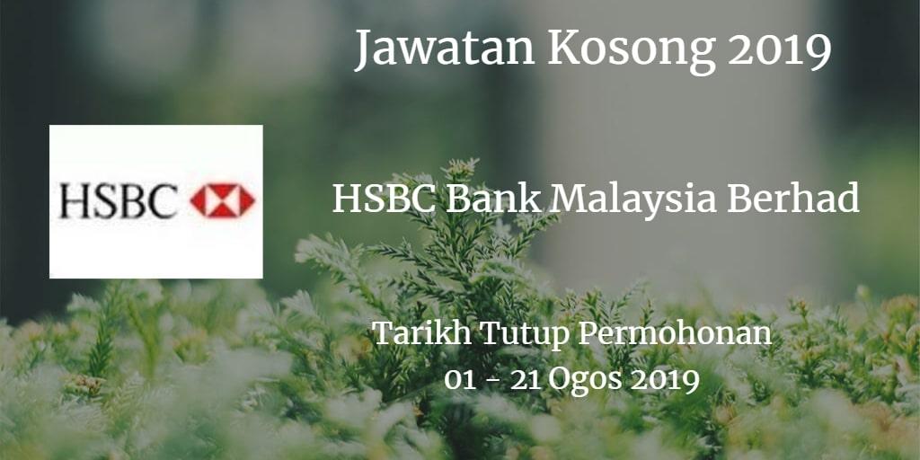 Jawatan Kosong HSBC Bank Malaysia Berhad 01 - 21 Ogos 2019