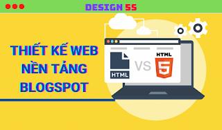 Thiết Kế Template Blogspot, Dịch Vụ Thiết Kế Website Nền Tảng Blogspot