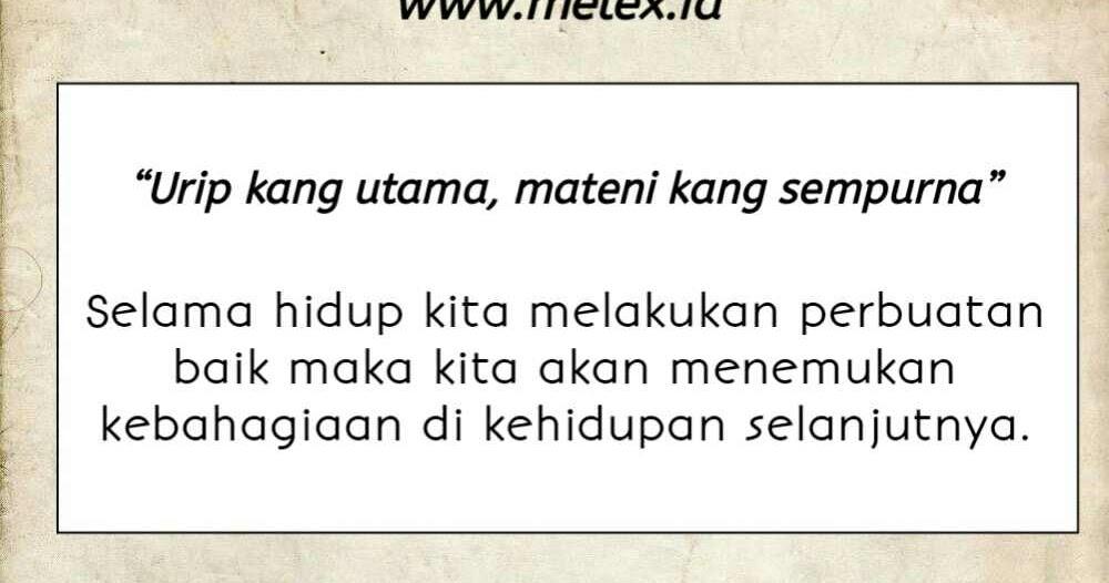 70 Kumpulan Kata Mutiara Bijak Bahasa Jawa Kuno Beserta Artinya 2020