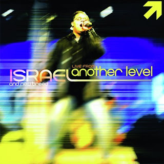 LYRICS: Another Breakthrough | Another Level - Israel Houghton & New Breed