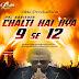 Chalti Hai Kya 9 Se 12 - Abk Production 2017