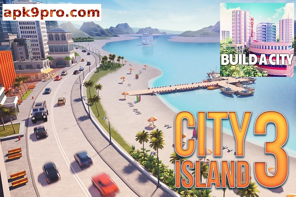 City Island 3 – Building Sim v3.2.7 Apk + Mod (File size 50 MB) for Android