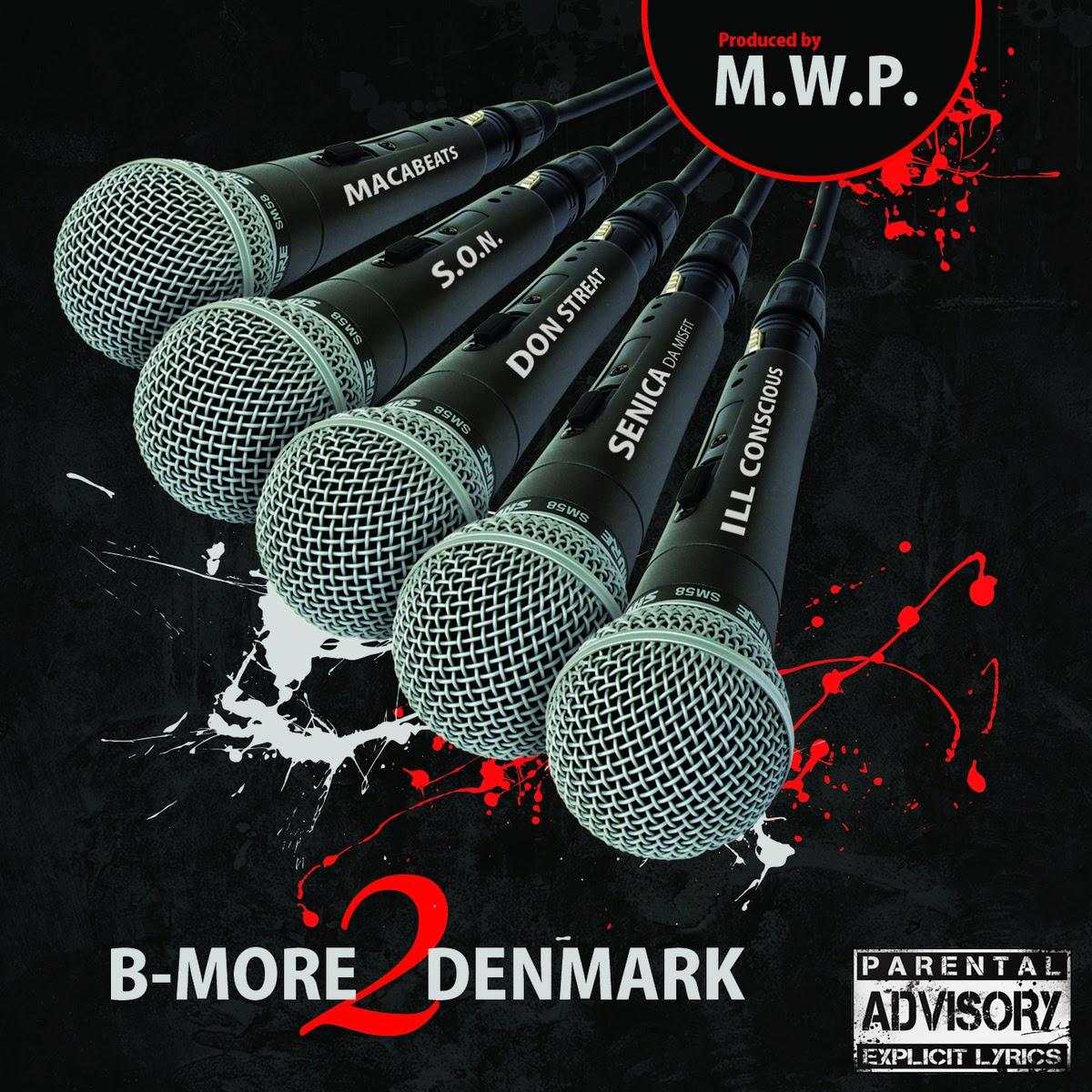 bfbf0eb68baf B-More 2 Denmark by M.W.P. Ft. Don Streat