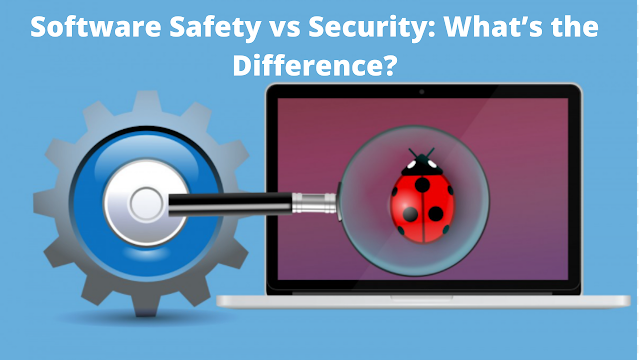 Software Safety vs Security   What's the Difference?