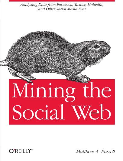 Mining the Social Web. O'reilly