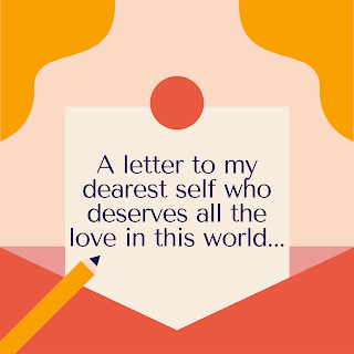 A short story about a letter to my dearest self