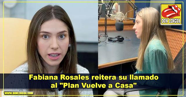 """Fabiana Rosales reitera su llamado al """"Plan Vuelve a Casa"""""""