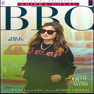 BBC full Lyrics - Shipra Goyal 2020 - DjPunjabNeW.CoM