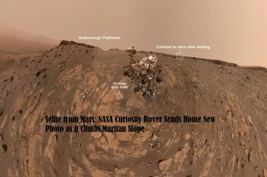 Selfie from Mars NASA Curiosity Rover Sends Home New Photo