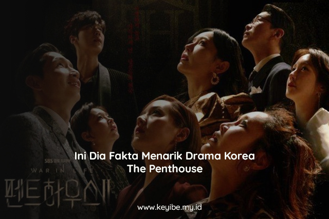 Ini Dia Fakta Menarik Drama Korea The Penthouse
