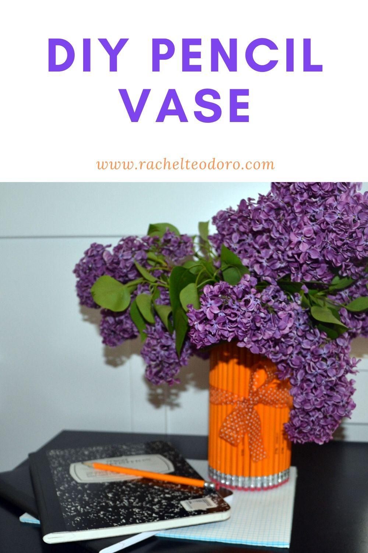 DIY pencil vase teacher appreciation