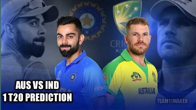 Australia vs india Frist T20 fantasy11 prediction