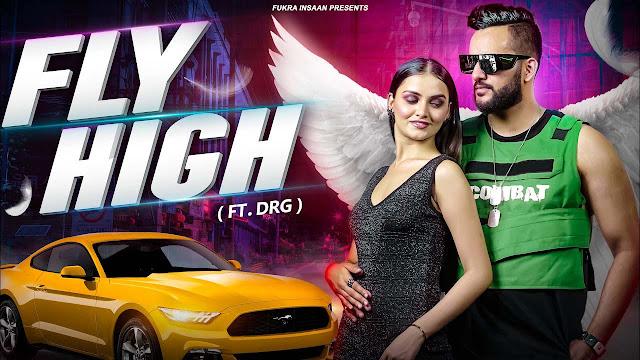 Fly High Lyrics - Fukra Insaan X Drg