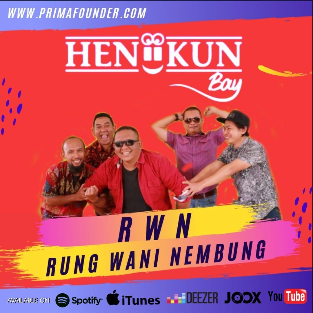 Flyer Heniikun Bay Rilis lagu Rung Wani Nembung pada digital music stores.