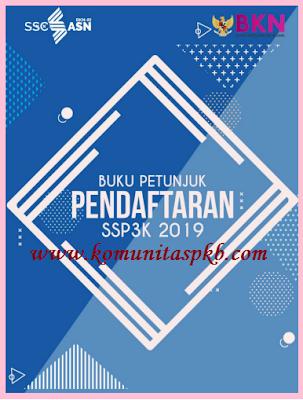 Buku Petunjuk (Juknis) Pendaftaran SSPPPK (P3K) Tahun 2019
