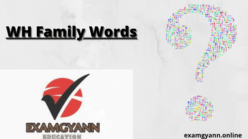 WH Family Words