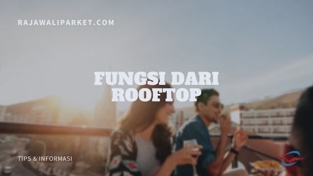 fungsi rooftop