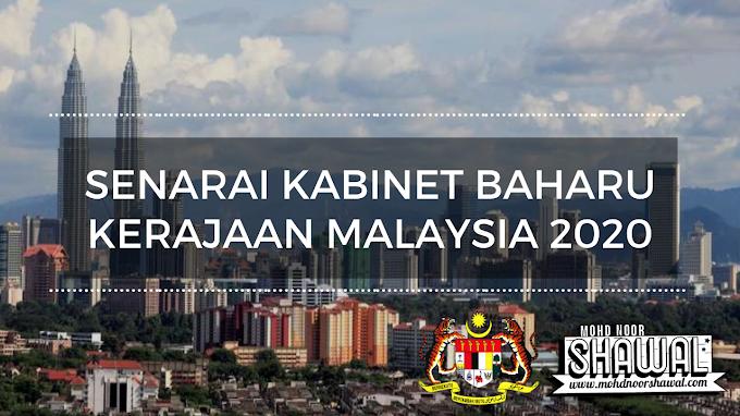 Senarai Kabinet Baharu Kerajaan Malaysia 2020