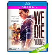 We Die Young (2019) BRRip 1080p Latino