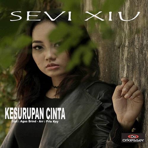 Sevi Xiu - Kesurupan Cinta