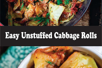 Easy Unstuffed Cabbage Rolls