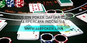 SITUS IDN POKER DAFTAR ID PRO TERPERCAYA INDONESIA