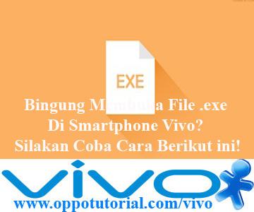 Membuka File .exe Di Smartphone Vivo