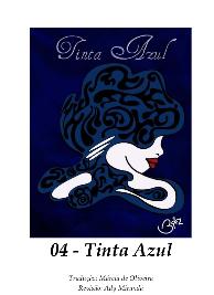 Brizz Briseira - Saga da Lua Cheia IV - TINTA AZUL