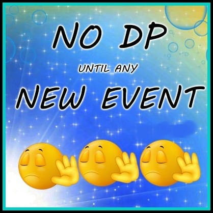 no dp until any new event