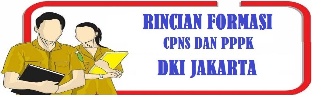 Rincian Formasi CPNS dan PPPK DKI Jakarta Tahun 2021
