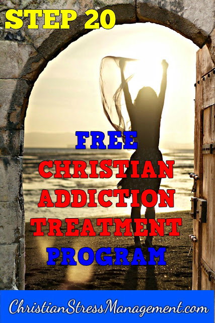 Step 20 Free Christian Addiction Treatment Program