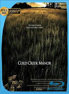 La garganta del diablo [Cold Creek Manor] (2003) HD [1080p] Latino [GoogleDrive] PGD