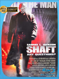 Shaft (2000) HD [1080p] Latino [GoogleDrive] SilvestreHD